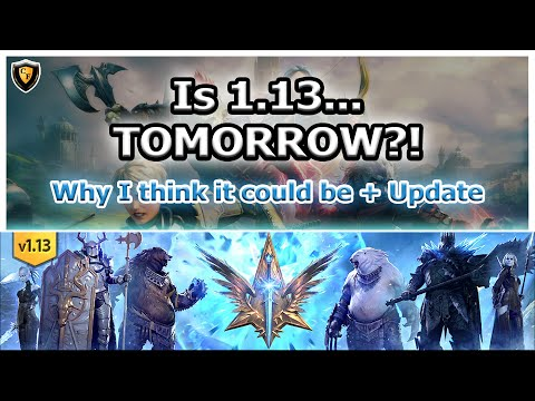 RAID Shadow Legends | Is 1.13 TOMORROW?! | Why I think maybe + General Thoughts