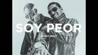 Bad Bunny ft Omega - Soy Peor [Remix]