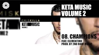 Emis Killa - Champions (feat. Clementino) - prod. by 2nd Roof Music - (Audio HQ)