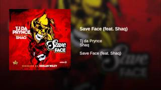 Save Face (feat. Shaq)