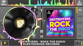 Destroyers - Rock The Disco (Original Mix)