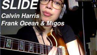 Slide - Calvin Harris - Frank Ocean - Migos - Cover