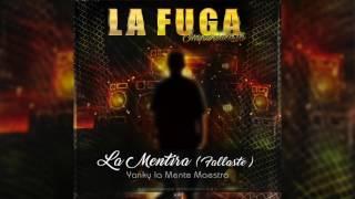 La Mentira (Fallaste) - Yanky La Mente Maestra | ORIGINAL |