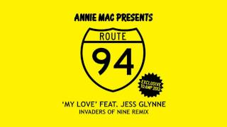 Route 94 (My Love) Invaders Of Nne Remix - FREE DOWNLOAD