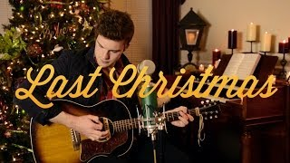 """Last Christmas"" Cover by Tanner Patrick"