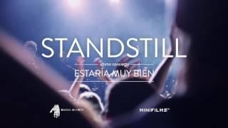 """Standstill - """"Estaría Muy Bien"""" / Trailer"""
