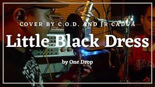 Little Black Dress - One Drop (Studio Cover)
