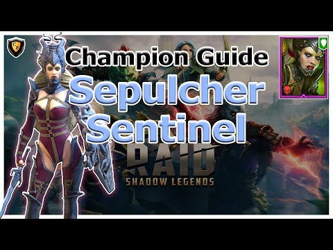 RAID Shadow Legends | Champion Guide | Sepulcher Sentinel