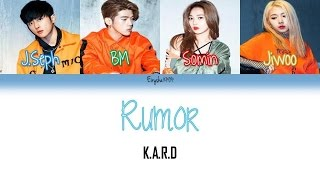 K.A.R.D  - RUMOR (Han | Rom | Eng Color Coded Lyrics)