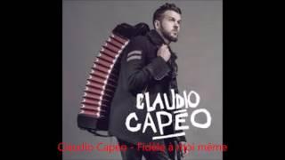 Claudio Capéo - Fidèle à moi même