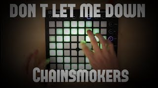 Don't let me down/The Chainsmokers/ launchpad MK2 cover
