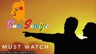 CUTE STATUS VUDEO : Sun Soniye 😘 Sona Sona Dil hai bada | LYRICAL WHATSAPP VIDEO | HD