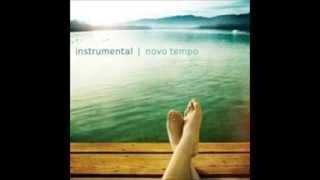 Instrumental Novo Tempo Toque minhas m os 1