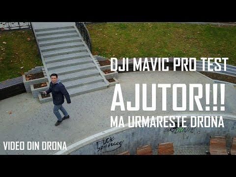 REVIEW - TEST ȘI FUNCȚII - DJI MAVIC PRO