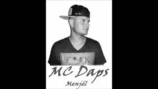 MC Daps - Menjél NEW 2013(Official Audio)