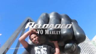 VO Marley - Reloaded