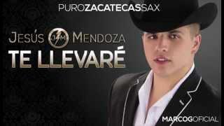 Jesus Mendoza - Te Llevaré (2015)