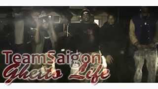 #TeamSaigon Lo'Paid & RayRay - Ghetto Life (Official Video)
