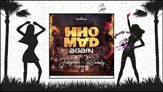 Ghostly Recordz | JAHYANAI X BAMBY - WHO MAD AGAIN