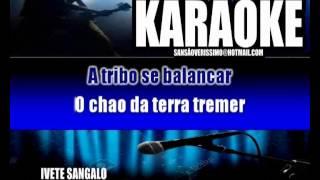 KARAOKÊ IVETE SANGALO - FESTA