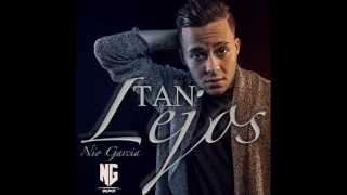 Nio Garcia - Tan Lejos