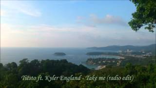 Tiësto ft. Kyler England - Take me (radio edit)