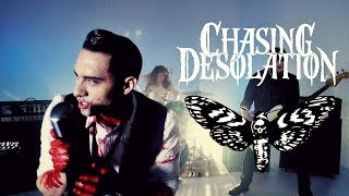 Chasing Desolation -  Malice (Official Video)