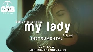 My Lady | Inspiring Trap X Beat Instrumental | Sentimental Trap Instrumental [Doble A nc Beats]