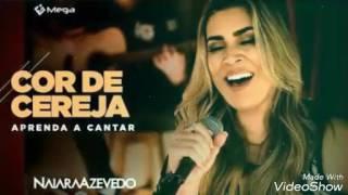 Naiara Azevedo - Cor De Cereja