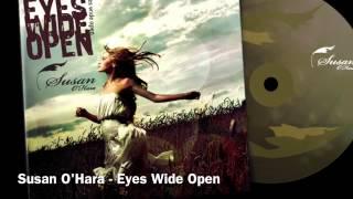 Susan O'Hara - Eyes Wide Open (Raising Awareness f