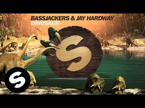 Bassjackers & Jay Hardway - Dinosaur