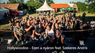 Hollywoodoo - Ezen a nyáron feat. Szekeres Andris
