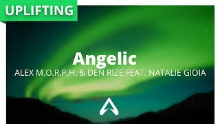 Alex M.O.R.P.H. & Den Rize feat. Natalie Gioia – Angelic
