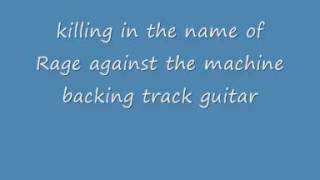 killing in the name of  Rage against the machine backing track