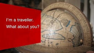 I'm a traveller. What about you?