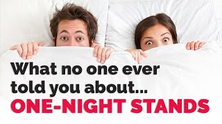 The Dangers Of A One Night Stand