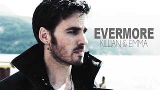 Killian & Emma || Evermore