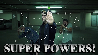 IF I HAD SUPER POWERS!
