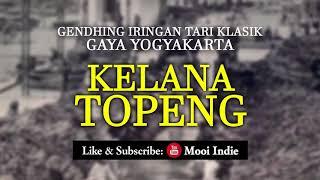 Kelana Topeng (Gendhing Iringan Tari Klasik Gaya Yogyakarta) width=