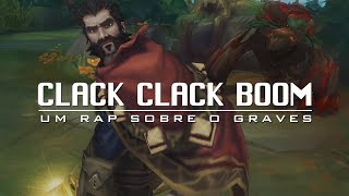 CLACK CLACK BOOM ♫ | Rap do Graves (Prod. Lendários)