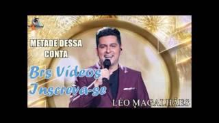 Léo Magalhães - Metade dessa conta