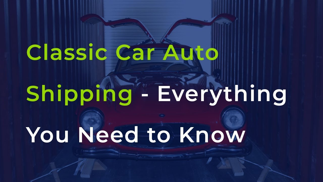<p><strong>Classic Car</strong> Auto Shipping</p>