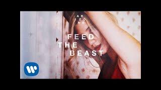 A R I Z O N A - Feed The Beast