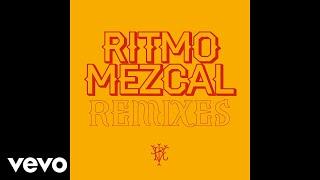 Illya Kuryaki & The Valderramas - Ritmo Mezcal (De La Rivera Remix)