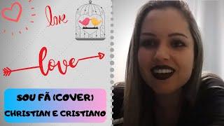 Barbara Rebelo - Sou fã  (cover) Christian e Cristiano