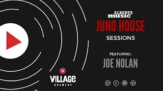 JUNO House Sessions - Joe Nolan