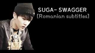[Romanian Subs] SUGA- SWAGGER (2010)