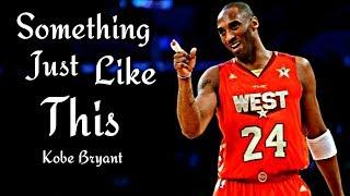 "Kobe Bryant Mix ""Something Just Like This"""