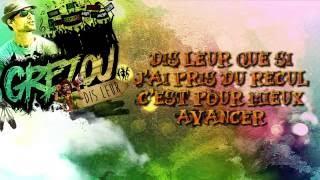 GREZOU - Dis leur ( Video Lyrics - Nouveauté Reggae 2016 )