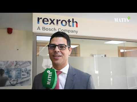 Video : Bosch Rexroth choisit le Maroc pour desservir ses marchés nord-africains